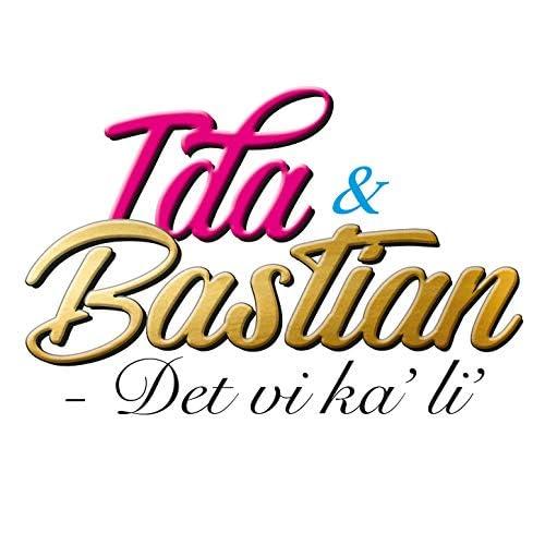 Bastian & Ida