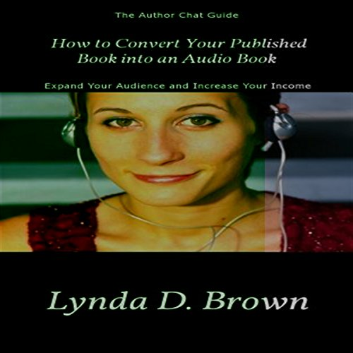 How to Convert Your Published Book into an Audio Book audiobook cover art