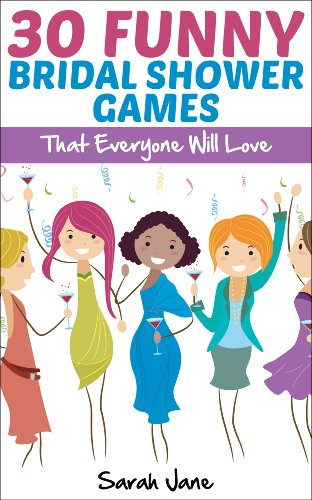 30 Funny Bridal Shower Games: That Everyone Will Love (English Edition)