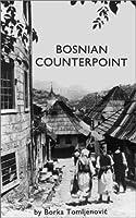 Bosnian Counterpoint