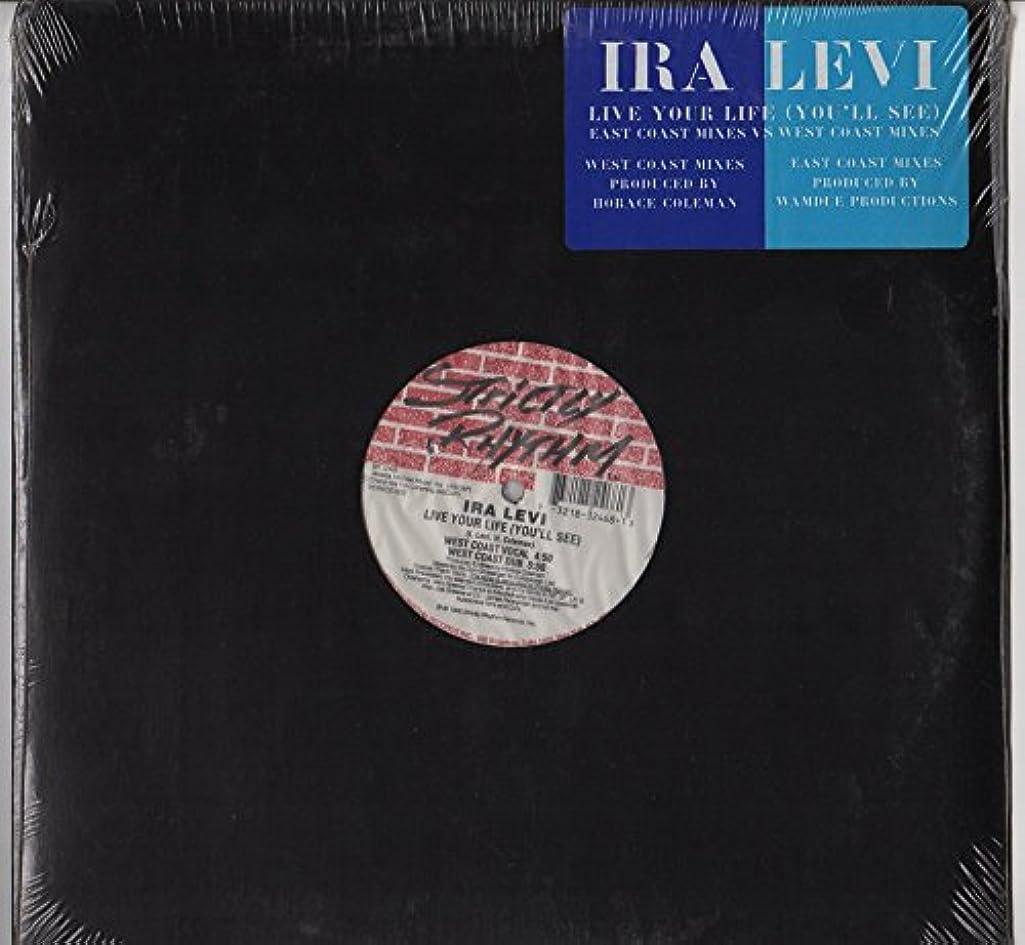 Live your life (you'll see; East Coast vs West Coast Mixes) / Vinyl Maxi Single [Vinyl 12'']