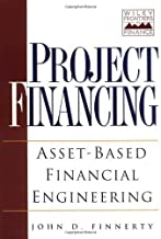 Project Financing: Asset-Based Financial Engineering by John D. Finnerty (1996-09-27)