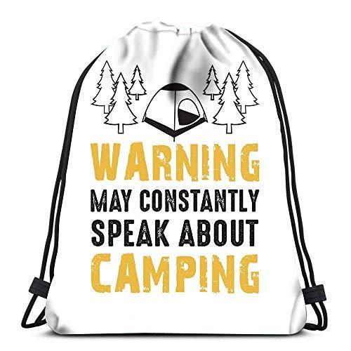 Kordelzug-Taschen Rucksack Warnung May Constantly Speak About Camping Reisen Gym Taschen Rucksack Schultertaschen Druck
