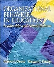R. G. Owens's,T. C. Valesky's OrganizationalBehavior inEducation10th(tenth)edition(Organizational Behavior in Education,Leadership andSchool Reform(10th Edition)[Hardcover])(2010)