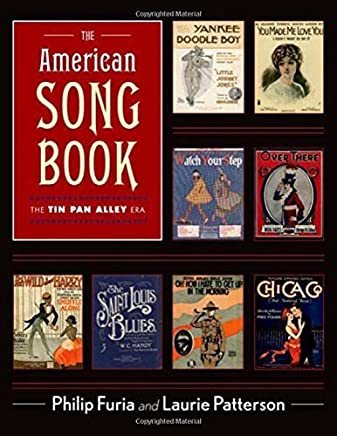 The American Song Book: The Tin Pan Alley Era by Philip Furia Laurie J. Patterson(2015-12-31)