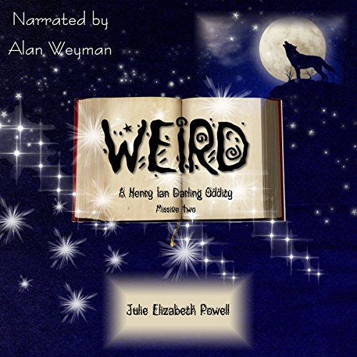 Weird: A Henry Ian Darling Oddity, Missive Two audiobook cover art