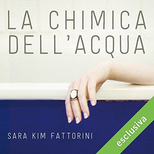 La chimica dell'acqua | Sara Kim Fattorini