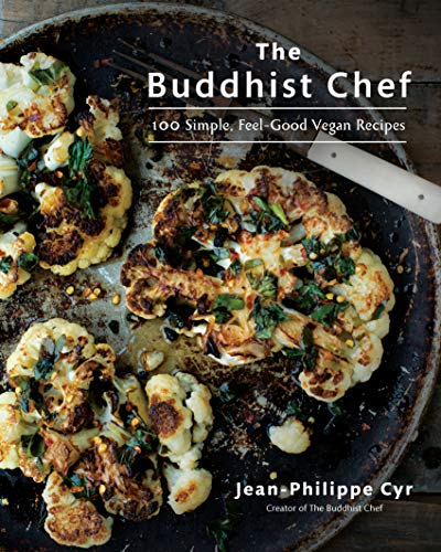 The Buddhist Chef: 100 Simple, Feel-Good Vegan Recipes