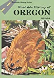 Roadside History of Oregon (Roadside History (Paperback))
