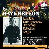 レイヘルソン:ジャズ組曲/小交響曲 ト短調/リフレクションズ/アダージョ