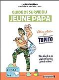 Guide de survie du jeune papa