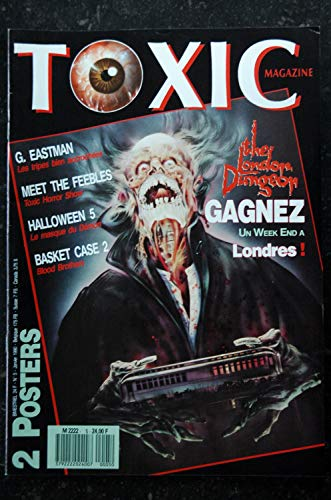 TOXIC n° 5 - G. Eastman - Meet the Feebles - Halloween 5 - Basket Case 2 + Posters - 52 pages - 1989 12