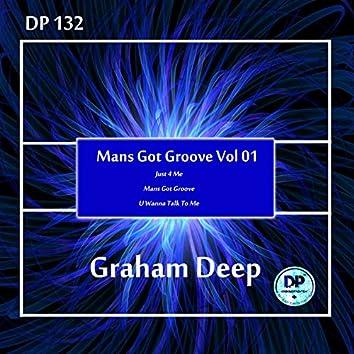 Mans Got Groove, Vol. 01
