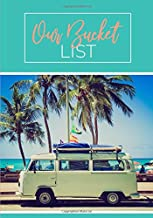 Our Bucket List: 100 Guided Journal Entries For Creating a Life of Adventure Together | Teal Palm Beach (Couples Edition)