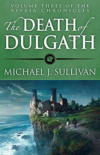 The Death of Dulgath (The Riyria Chronicles) (Volume 3)