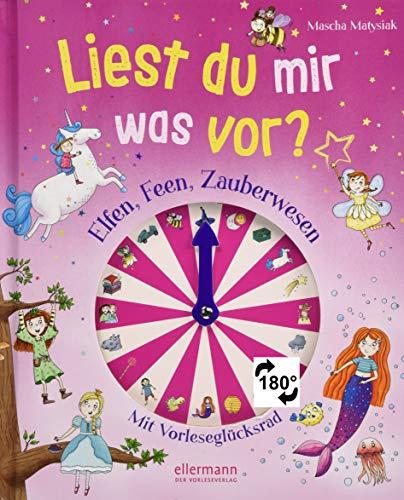 Liest du mir was vor? Elfen, Feen, Zauberwesen: Mit Vorleseglücksrad