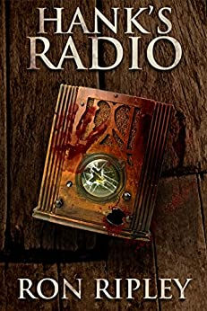 Hank's Radio: Supernatural Horror with Scary Ghosts & Haunted Houses (Haunted Collection Series Book 4) by [Ron Ripley, Scare Street, Emma Salam]