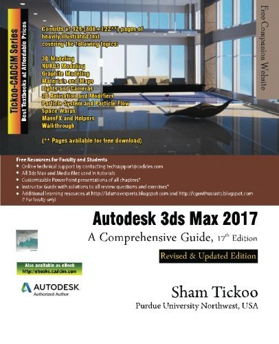 Autodesk 3ds Max 2017: A Comprehensive Guide by Prof Sham Tickoo Purdue Univ. (2016-07-15)