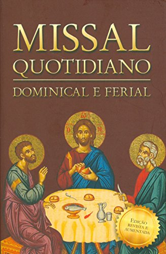 Missal Quotidiano. Dominical e Ferial