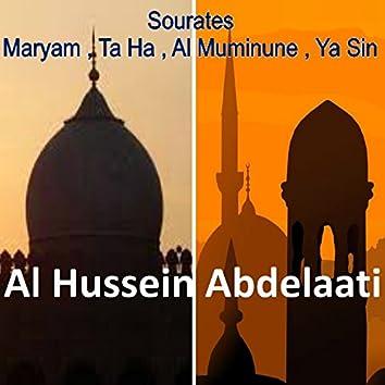 Sourates Maryam, Ta Ha, Al Muminune, Ya Sin (Quran)