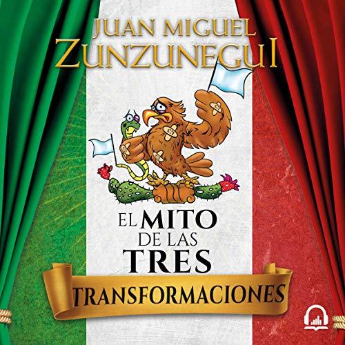 El mito de las tres transformaciones [The Myth of the Three Transformations] audiobook cover art