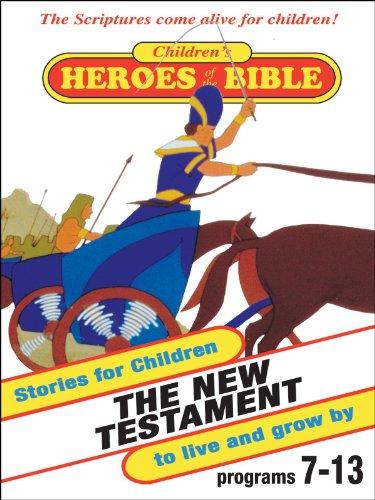 Children's Heroes of the Bible: New Testament
