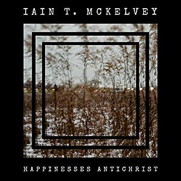 Happinesses Antichrist