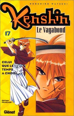 Kenshin le vagabond - Tome 17: Celui que le temps a choisi