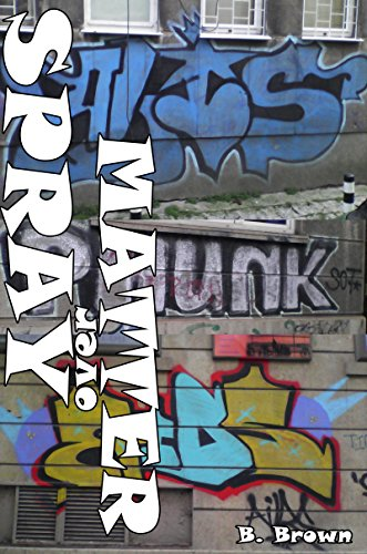 GRAFFITI: Spray over Matter: GRAFFITI Photo Trips (English Edition)