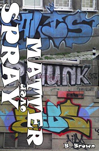 GRAFFITI: Spray over Matter: GRAFFITI Photo Trips (English Edition)