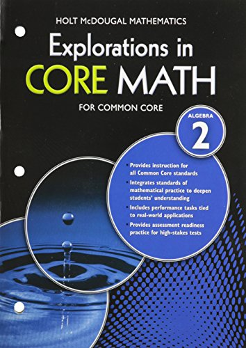 Explorations in Core Math: Common Core Student Edition (Softcover) Algebra 2