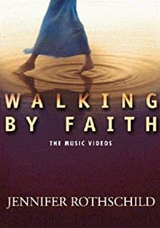 Walking By Faith: The Music Videos