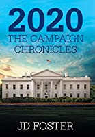 2020 the Campaign Chronicles