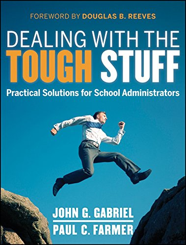 [Dealing with the Tough Stuff: Practical Solutions for School Administrators] (By: John Gabriel) [published: September, 2012]