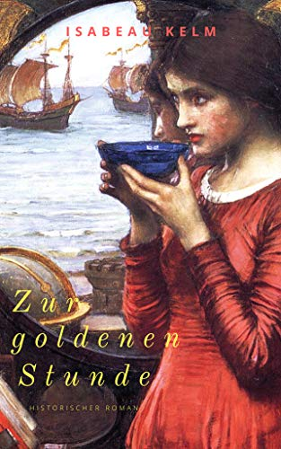 Zur goldenen Stunde - Band 2: Historischer Roman (Neuauflage) (Stunden-Reihe)