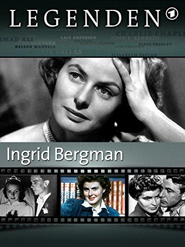 Legenden: Ingrid Bergman