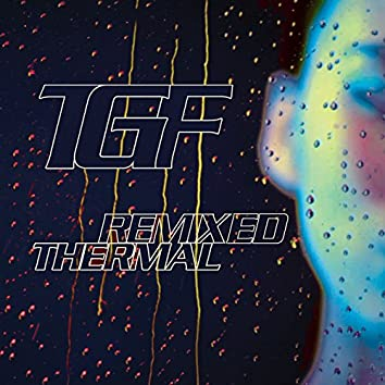 Thermal Remixed