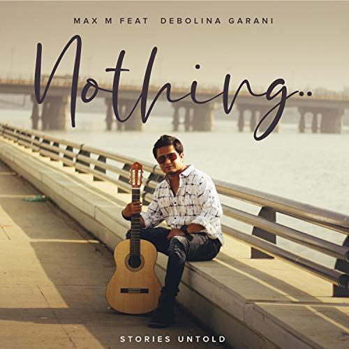 Nothing (feat. Debolina Garani)