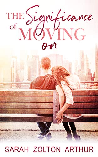 The Significance of Moving On