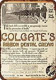 Inga Cartel retro de metal con diseño vintage de 1910 Colgate'S Ribbon Dental Cream para Garage Ce Club Bar W de metal de lata de 8 x 12 pulgadas
