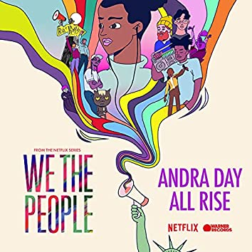 """All Rise (from the Netflix Series """"We The People"""")"""