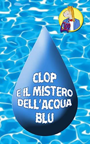 Clop e il Mistero dell