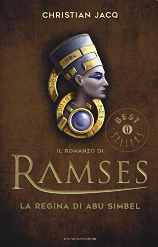 La regina di Abu Simbel. Il romanzo di Ramses (Vol. 4)