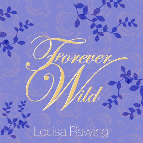 Forever Wild audiobook cover art
