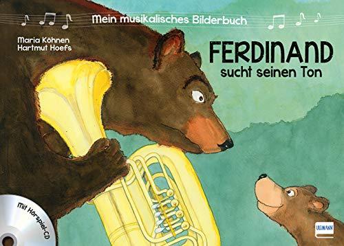 Mein musikalisches Bilderbuch (Bd. 1) - Ferdinand sucht seinen Ton: Mit Hörspiel CD