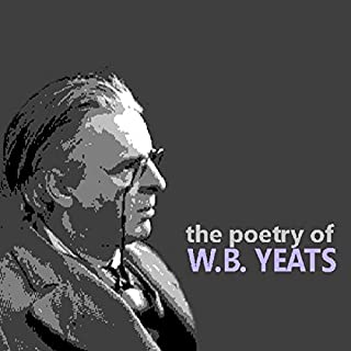 The Poetry of W. B. Yeats                   By:                                                                                                                                 William Butler Yeats                               Narrated by:                                                                                                                                 William Butler Yeats,                                                                                        Siobhan McKenna                      Length: 1 hr and 52 mins     28 ratings     Overall 4.1
