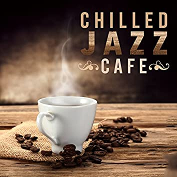 Chilled Jazz Cafe