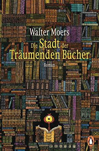 Die Stadt der Träumenden Bücher: Roman