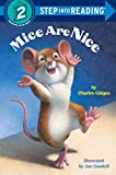 Mice Are Nice (Step Into Reading, Step2)