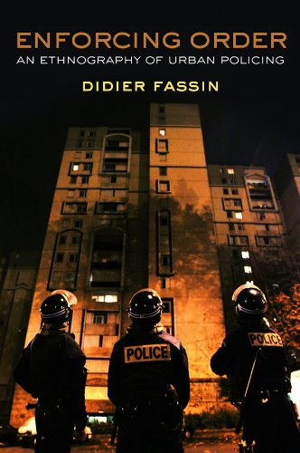 Enforcing Order: An Ethnography of Urban Policing (English Edition)